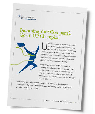 Becoming Your Company's Go-To Unclaimed Property Player White Paper