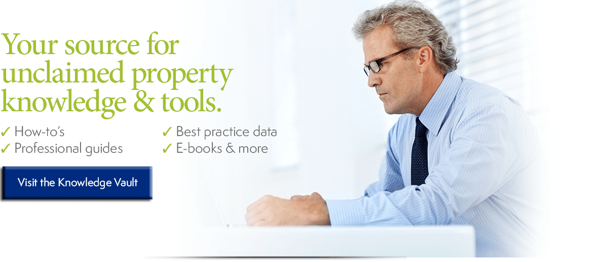 Your source for unclaimed property knowledge & tools