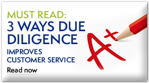 Must Read: Three Ways Due Diligence Improves Customer Service